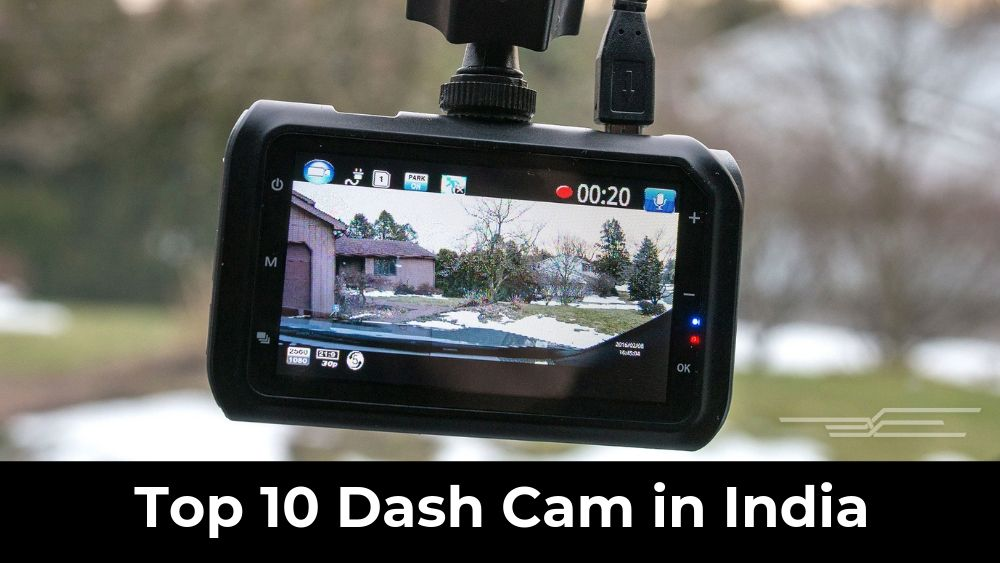 Top 10 Dash Cam in India